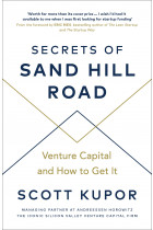 Купить - Книги - Secrets of Sand Hill Road: Venture Capital—and How to Get It