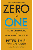 Купити - Книжки - Zero to One. Notes on Start Ups, or How to Build the Future
