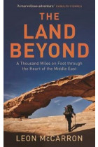 Купити - Книжки - The Land Beyond. A Thousand Miles on Foot through the Heart of the Middle East