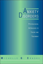 Купити - Книжки - Anxiety Disorders: Psychological Approaches To Theory And Treatment