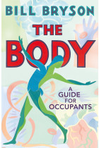 Купить - Книги - The Body. A Guide for Occupants