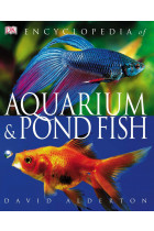 Купить - Книги - Encyclopedia of Aquarium & Pond Fish