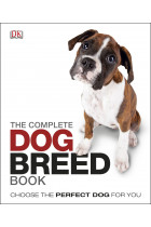 Купить - Книги - The Complete Dog Breed Guide