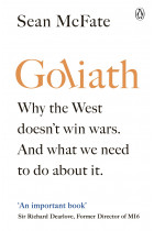 Купити - Книжки - Goliath. Why the West Isn't Winning. And What We Must Do About It