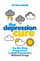 Купити - Книжки - The Depression Cure: The Six-Step Programme to Beat Depression Without Drugs