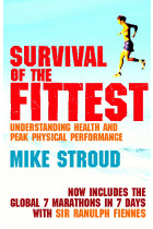 Купити - Книжки - Survival Of The Fittest. The Anatomy of Peak Physical Performance