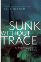 Купить - Книги - Sunk Without Trace: 30 Dramatic Accounts of Yachts Lost at Sea