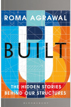 Купити - Книжки - Built: The Hidden Stories Behind Our Structures