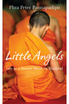 Купити - Книжки - Little Angels. The Real Life Stories of Thai Novice Monks