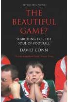 Купити - Книжки - The Beautiful Game? Searching for the Soul of Football