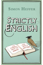 Купити - Книжки - Strictly English. The Correct Way to Write... and Why it Matters