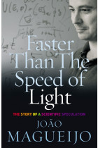 Купити - Книжки - Faster Than The Speed Of Light. The Story of a Scientific Speculation