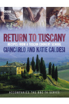 Купить - Книги - Return To Tuscany. Recipes From a Tuscan Cookery School