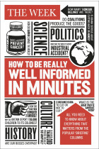 Купить - Книги - How to be Really Well Informed in Minutes