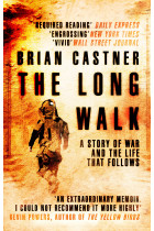 Купить - Книги - The Long Walk. A Story of War and the Life That Follows