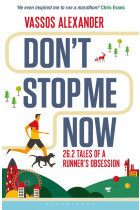 Купити - Книжки - Don't Stop Me Now: 26.2 Tales of a Runner's Obsession