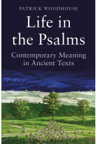 Купити - Книжки - Life in the Psalms: Contemporary Meaning in Ancient Texts: The Mowbray Lent Book 2016