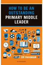 Купити - Книжки - How to be an Outstanding Primary Middle Leader
