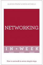 Купити - Книжки - Networking in A Week. How to Network in Seven Simple Steps