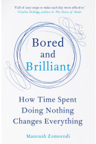 Купить - Книги - Bored and Brilliant: How Time Spent Doing Nothing Changes Everything