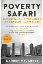 Купить - Книги - Poverty Safari: Understanding the Anger of Britain's Underclass