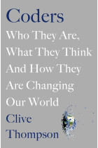 Купити - Книжки - Coders. Who They Are, What They Think and How They Are Changing Our World