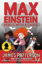 Max Einstein. Rebels with a Cause