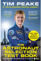 Купити - Книжки - The Astronaut Selection Test Book. Do You Have What it Takes for Space?