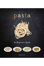 Купить - Книги - Pasta: The Beginner's Guide