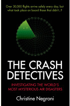 Купити - Книжки - The Crash Detectives. Investigating the World's Most Mysterious Air Disasters
