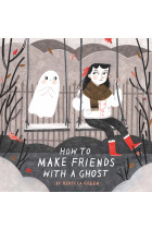 Купить - Книги - How to Make Friends With a Ghost