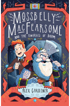 Купить - Книги - Mossbelly MacFearsome and the Dwarves of Doom