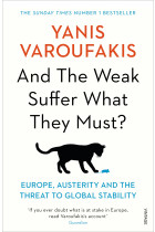 Купить - Книги - And the Weak Suffer What They Must?: Europe, Austerity and the Threat to Global Stability