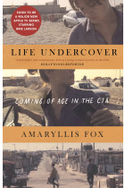 Купити - Книжки - Life Undercover: Coming of Age in the CIA