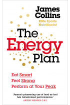 Купити - Книжки - The Energy Plan: Eat Smart, Feel Strong, Perform at Your Peak