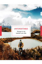 Купити - Книжки - Unforgettable Things To Do Before you Die