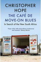 Купити - Книжки - The Cafe de Move-on Blues. In Search of the New South Africa