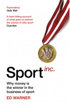 Купити - Книжки - Sport Inc. Why money is the winner in the business of sport