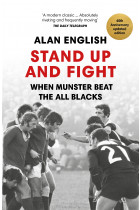 Купити - Книжки - Stand Up And Fight. When Munster Beat the All Blacks