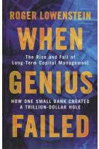 Купити - Книжки - When Genius Failed. The Rise and Fall of Long Term Capital Management