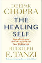 Купить - Книги - The Healing Self: Supercharge your immune system and stay well for life