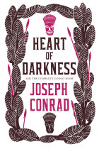 Купить - Книги - Heart of Darkness and the Complete Congo Diary
