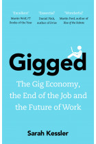 Купити - Книжки - Gigged: The Gig Economy, the End of the Job and the Future of Work