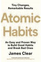 Купить - Книги - Atomic Habits: An Easy and Proven Way to Build Good Habits and Break Bad Ones