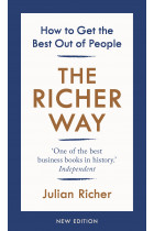 Купить - Книги - The Richer Way. How to Get the Best Out of People