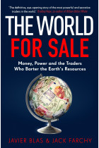 Купити - Книжки - The World for Sale: Money, Power and the Traders Who Barter the Earth's Resources