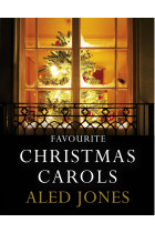 Купить - Книги - Aled Jones' Favourite Christmas Carols