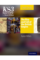 Купити - Книжки - KS3 History by Aaron Wilkes Depth Study Resources The Rise & Fall of the British Empire Student Book