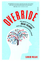 Купити - Книжки - Override. My quest to go beyond brain training and take control of my mind