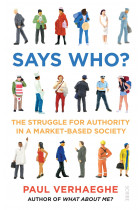 Купити - Книжки - Says Who? The struggle for authority in a market-based society